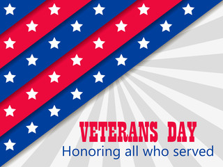 Veterans Day 11th of November. Honoring all who served. Greeting card with red and blue stripes with stars. A layer with a shadow. Vector illustration