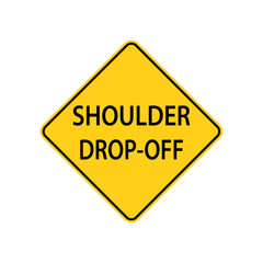 USA traffic road sign. The shoulder is lower then the travel lane . vector illustration