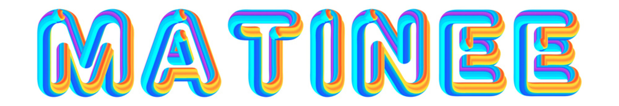 Matinee - colorful text written on white background