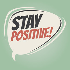 stay positive retro speech balloon