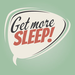 get more sleep retro speech balloon