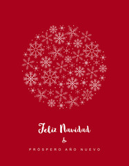 Feliz Navidad y Prospero Ano Nuevo - Merry Christmas and Happy New Year. Spanish Christmas Vector Card. White Delicate Design on a Dark Red Background. Circle Frame Made of Snowflakes.