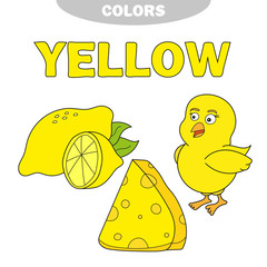 Yellow. Learn the color. Education set. Illustration of primary colors. Vector illustration - lemon, chick, cheese