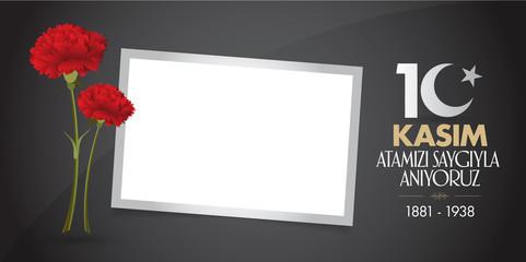 10 November, Mustafa Kemal Ataturk Death Day anniversary. Memorial day of Ataturk. Billboard and wishes card Design. (TR: 10 Kasim, Atamizi Saygiyla Aniyoruz. Tebrik karti.)