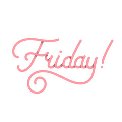 Friday in pink. Vector typography design isolated on white background