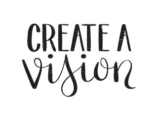 CREATE A VISION brush calligraphy