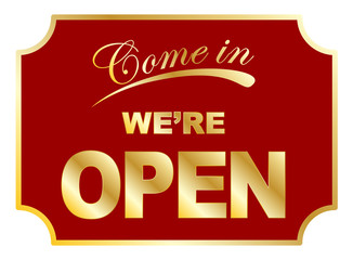 Aged Come In We're Open sign vector eps 10