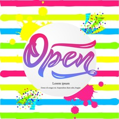 Template of design with the word Open modern calligraphy lettering on striped background. Isolated. Colorful