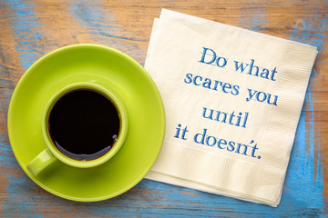Do what scares you - napkin note