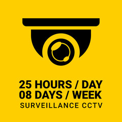 25 hours non-stop CCTV sphere in yellow background