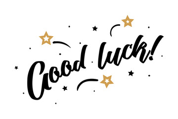 Good luck. Beautiful greeting card poster, calligraphy black text Word golden star fireworks. Hand drawn, design elements. Handwritten modern brush lettering, white background isolated vector