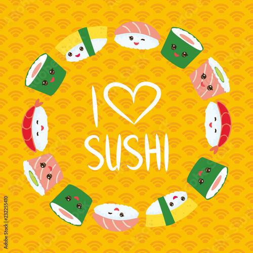 1451bbf6c I love sushi. Kawaii funny sushi set with pink cheeks and big eyes, emoji.  Orange background with japanese circle pattern, round wreath. Vector