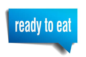 ready to eat blue 3d speech bubble
