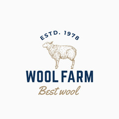 Wool Farm Abstract Vector Sign, Symbol or Logo Template. Hand Drawn Engraving Style Sheep Sillhouette with Retro Typography. Vintage Emblem.