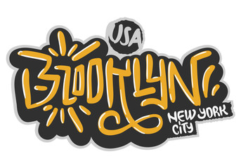 Brooklyn New York Usa Hip Hop Related Tag Graffiti Influenced Label Sign  Logo Hand Drawn Lettering for t shirt or sticker on a white background. Vector Image.