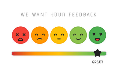 Customer satisfaction concept design. We want your feedback rating review scale star concept. Vector illustration