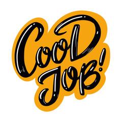Great job type banner. Hand drawn vector illustration. Modern brush lettering.