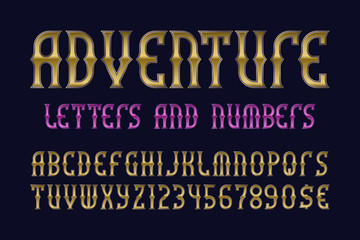 Adventure letters and numbers with currency signs. Stylized vintage golden font. Isolated english alphabet.