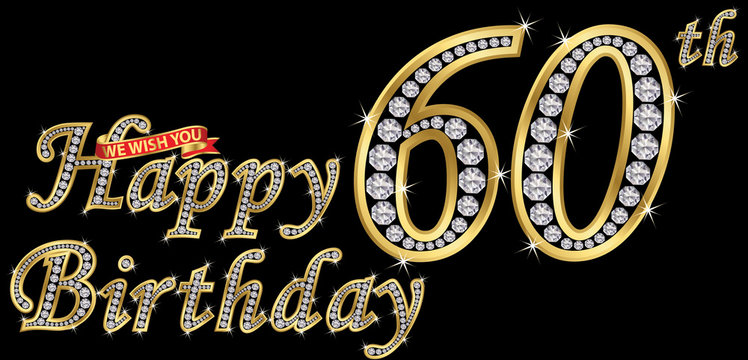 60 years happy birthday golden sign with diamonds, vector illustration