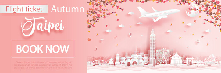 Fototapete - Flight and ticket advertising template with travel to Taipei in autumn season with falling maple leaves and Taipei famous landmarks in paper cut style vector illustration