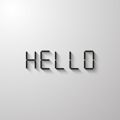 Black inscription hello. Calculator digital font. Vector illustration with shadow isolated on gray background with light from above.