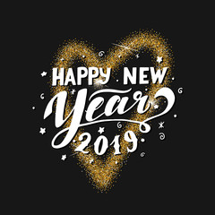 Happy New Year 2019 lettering. Christmas calligraphy. Holiday greeting card. Gold glitter heart on black background. Vector eps 10.