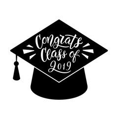 Congrats Class of 2019. Graduation Lettering. Hand written sign. Vector, eps 10.