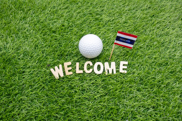 Golf ball with Welcome  sign with Thailand  Flag