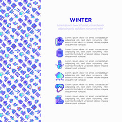 Winter concept with thin line icons: fireplace, skates, mittens, snowflake, snowman, pullover, sledges, rocking chair, skiing, icicle, snowfall. Modern vector illustration, print media template.