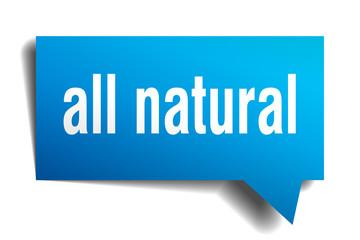 all natural blue 3d speech bubble