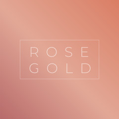 Rose gold gradient collection. Rose gold vector background