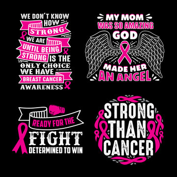 Breast Cancer Quotes Saying, 100% vector best for print design like t-shirt, mug, frame and other