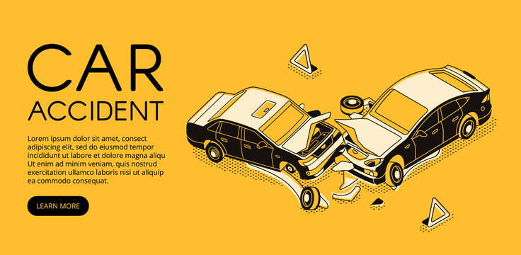 Car accident vector illustration of vehicle crash for driver insurance or automotive repair service. Isometric black thin line web banner design on yellow halftone background