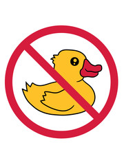 verboten zone schild symbol zeichen keine quietscheente gummiente badeente ente gans vogel baby kind klein süß niedlich comic cartoon clipart design