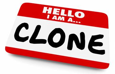 Hello I Am a Clone Duplicate Copy Name Tag Sticker 3d Illustration
