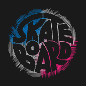 Skateboard typography graphics. Concept in grunge style for print production. T-shirt fashion Design.
