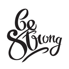 Stay strong Hand drawn lettering phrase on grunge background. Motivation quote. Design element for poster, card.