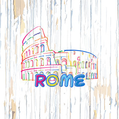 Colorful Rome drawing on wooden background