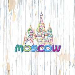 Colorful Moscow drawing on wooden background