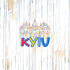 Colorful Kyiv drawing on wooden background
