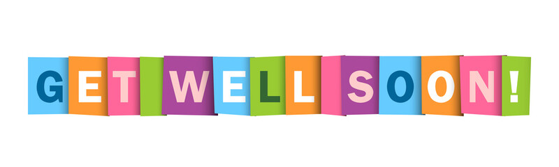 GET WELL SOON Colorful Letters Banner