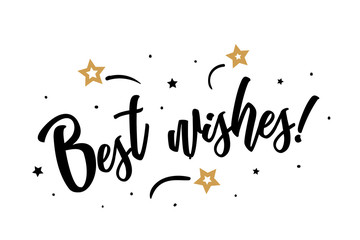 Best wishes. Beautiful greeting card poster, calligraphy black text word golden star fireworks. Hand drawn, design elements. Handwritten modern brush lettering, white background isolated vector