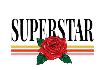 slogan Superstar phrase graphic vector Print Fashion lettering calligraphy