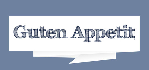 Guten Appetit - Enjoy your meal in German paper speech bubble sign Vector illustration