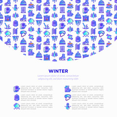 Winter concept with thin line icons: fireplace, skates, mittens, snowflake, scarf, snowman, pullover, sledges, rocking chair, skiing, icicle, snowfall. Vector illustration, print media template.