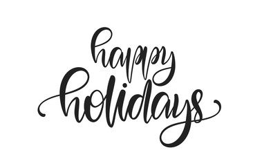 Vector illustration: Hand drawn calligraphic modern lettering of Happy Holidays isolated on white background.