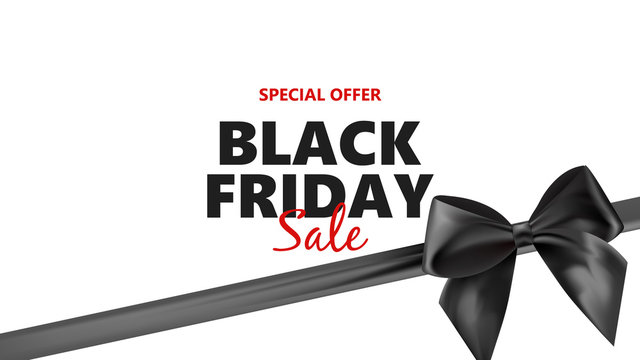 Black friday sale typographical background with photorealistic bow and place for text. Vector illustration.