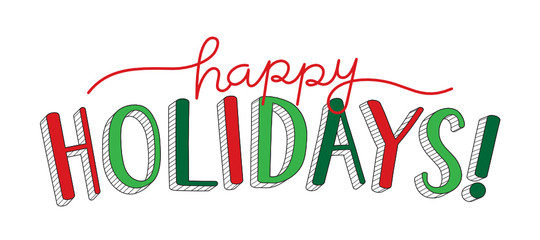 Wall Mural - HAPPY HOLIDAYS red and green vector hand lettering banner