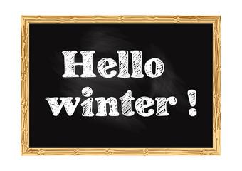 Hello winter blackboard notice Vector illustration for design