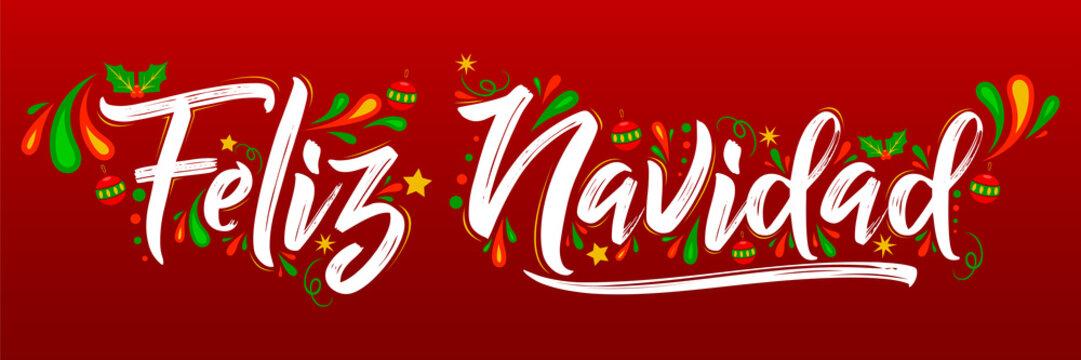 Feliz Navidad, Merry Christmas spanish text holiday lettering vector illustration